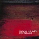 kulture jazz - wadada leo smith