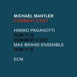 comment c'est - michael mantler, himiko paganotti, max brand ensemble