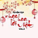 Tải nhạc Zing Mp3 Tuyển Tập Nhạc Hoa Lời Việt (Vol. 3)