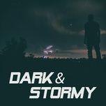 dark & stormy - v.a