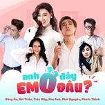anh o day em o dau? (single) - dong an
