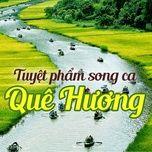 tuyet pham song ca que huong - v.a