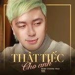that tiec cho anh (single) - minh vuong m4u, bao kun