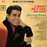 i have but one heart - jerry vale