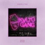 kvlto gang (single) - danien & theo
