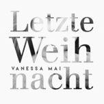 letzte weihnacht (single) - vanessa mai