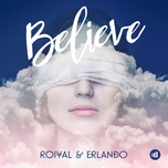 believe (single) - roiyal, erlando