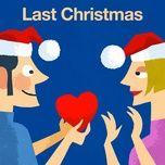 last christmas (single) - kinderliedjes om mee te zingen