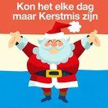 kon het elke dag maar kerstmis zijn (santa claus is coming to town) (single) - kinderliedjes om mee te zingen