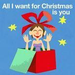 all i want for christmas is you (single) - kinderliedjes om mee te zingen