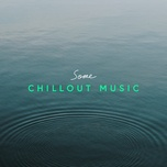 some chillout music - v.a