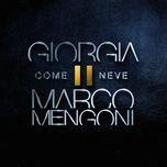 come neve (single) - giorgia, marco mengoni
