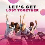 let's get lost together - v.a