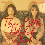 the little match girl (single) - wendy (red velvet), baek ah yeon