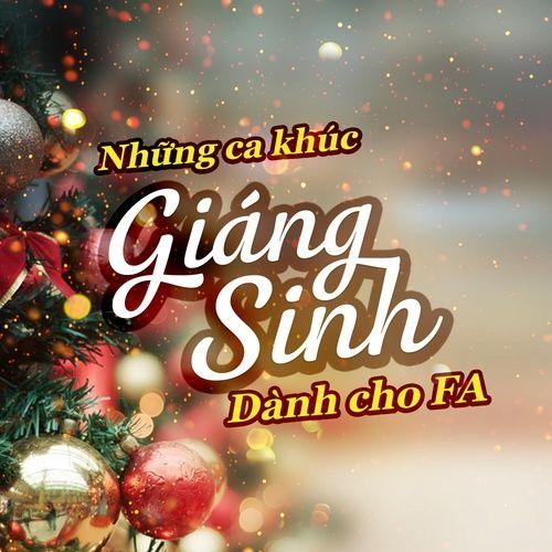 Những Ca Khúc Giáng Sinh Dành Cho FA