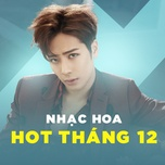 nhac hoa hot thang 12/2017 - v.a