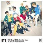 mic drop / dna / crystal snow (japanese single) - bts (bangtan boys)