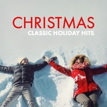 christmas (classic holiday hits) - v.a