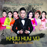 lk nhung chuyen tinh dang do (single) - khuu huy vu, luu anh loan, diem thuy, ngoc han, thy nhung, lam minh thao, hong phuong