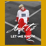 let me know (single) - bui anh tu