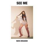 see me (single) - maya hirasedo