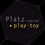 play-toy (single) - jung moon, platz