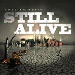 still alive (single) - amazing music
