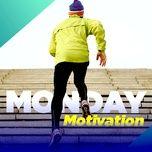 monday motivation - v.a