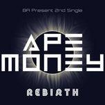 rebirth (single) - ape money