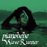 wave runner (single) - pianobebe