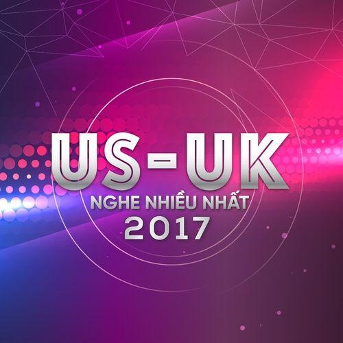 Nhạc Âu Mỹ Hay Nhất 2017
