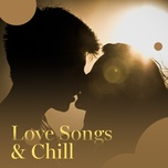 love songs & chill - v.a