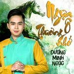 ngua o thuong nho (single) - duong minh ngoc