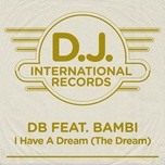 i have a dream (the dream) (single) - db, bambi