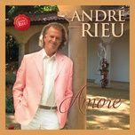 amore - andre rieu, johann strauss orchestra