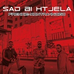 sad bi htjela (single) - frenkie, kontra, indigo