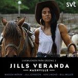 jills veranda (live musiken fran sasong 3) (single) - maxida marak, jill johnson