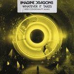 whatever it takes (miss congeniality remix) (single) - imagine dragons, miss congeniality
