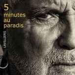 5 minutes au paradis - bernard lavilliers