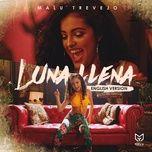 luna llena (english version) (single) - malu trevejo