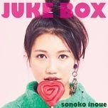 juke box - sonoko inoue