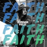 faith (single) - jordan feliz
