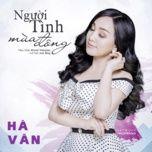 nguoi tinh mua dong (single) - ha van