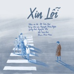 xin loi (single) - pham hoai nam, nguyen ha, ho tien dat