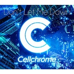 don't let me down (single) - cellchrome