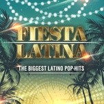 fiesta latina (the biggest latino pop-hits) - v.a