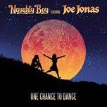 one chance to dance (remixes) (single) - naughty boy, joe jonas