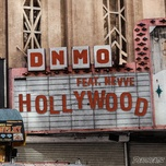 hollywood (single) - dnmo, nevve