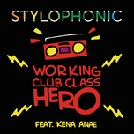 working club class hero - stylophonic