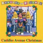 cuddles avenue christmas (ep) - bananas in pyjamas